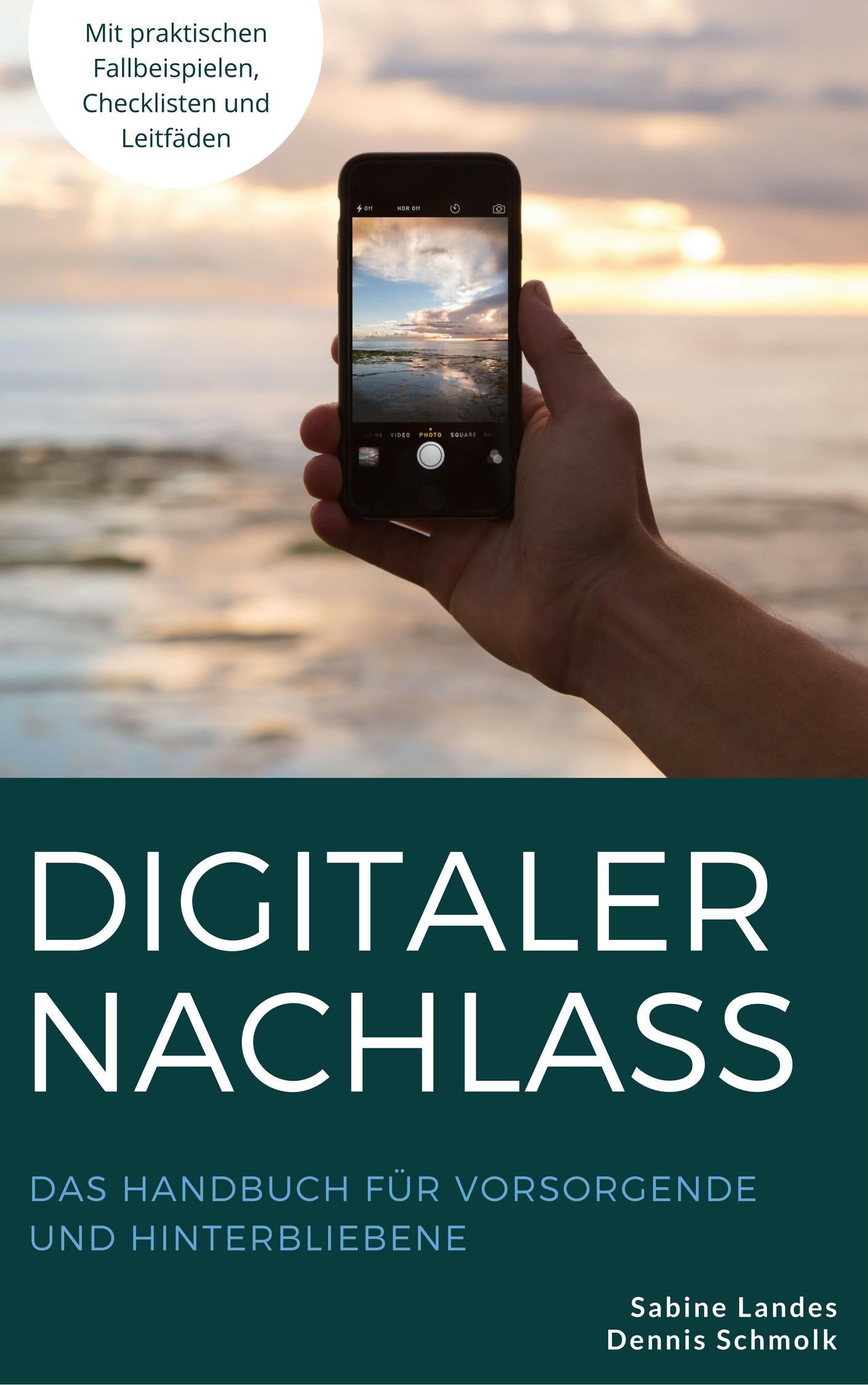Digitaler Nachlass: Der Praxis-Leitfaden